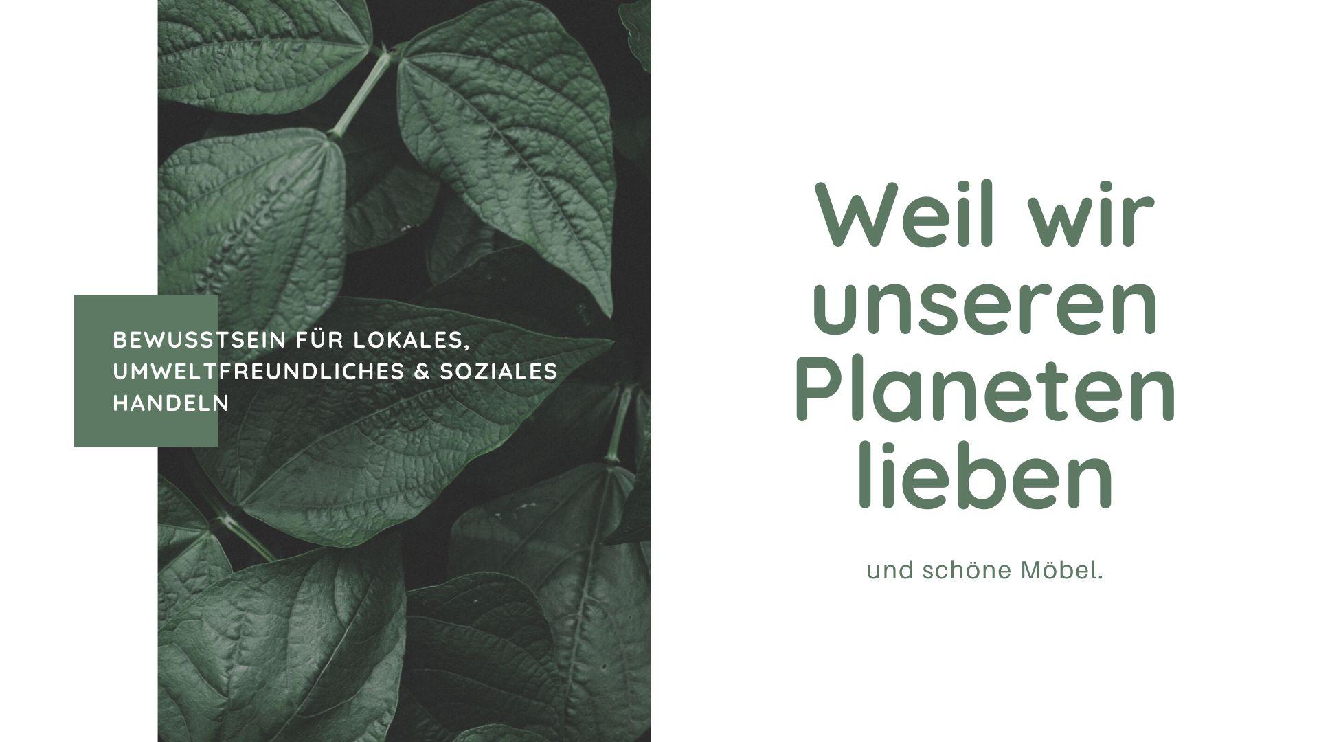 Gruene Pflanzen mit Aufschrift: Weil wir unseren Planteten lieben